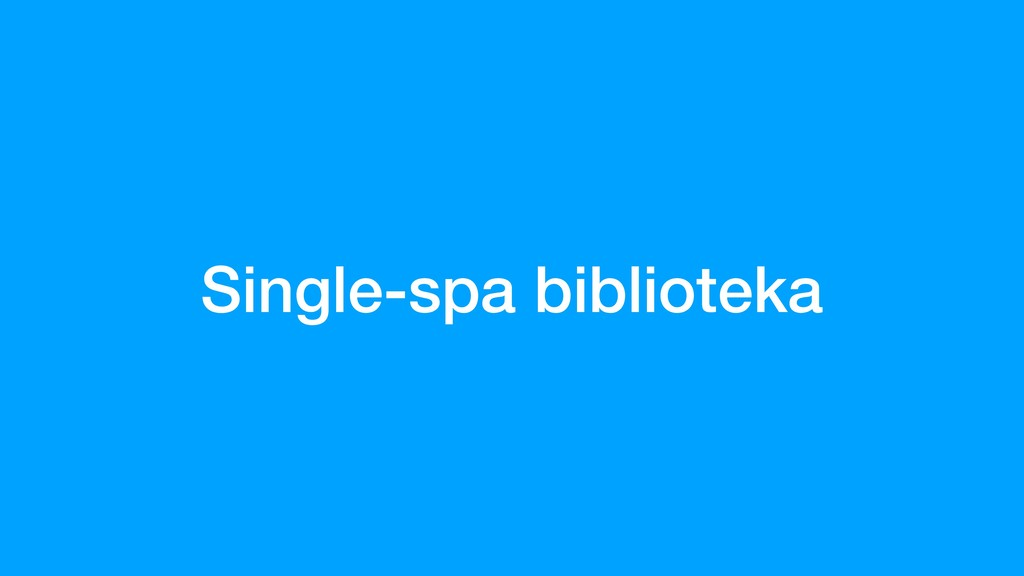 Single-spa biblioteka