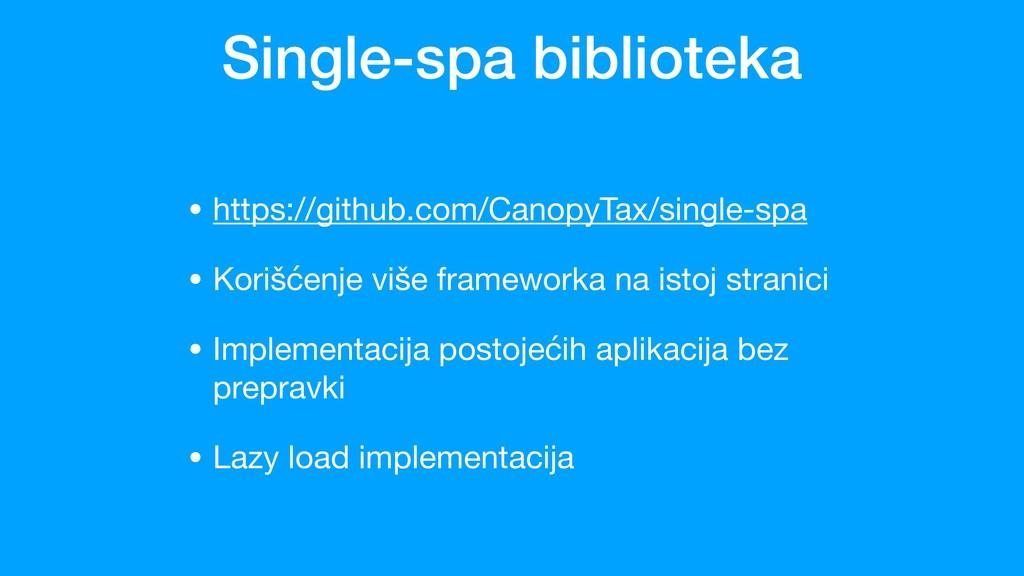 Single-spa biblioteka • https://github.com/Cano...
