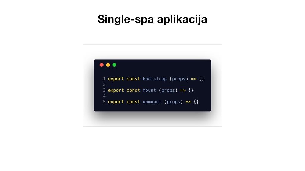 Single-spa aplikacija