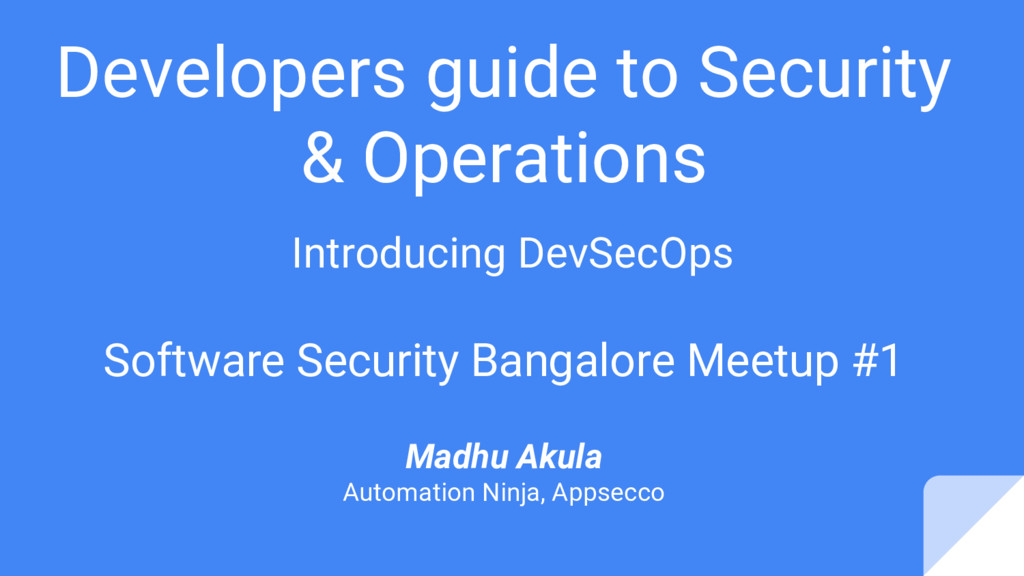 Developers guide to Security & Operations Intro...