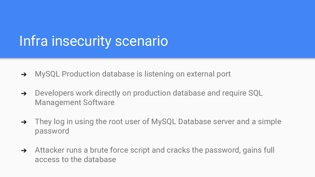 Infra insecurity scenario ➔ MySQL Production da...