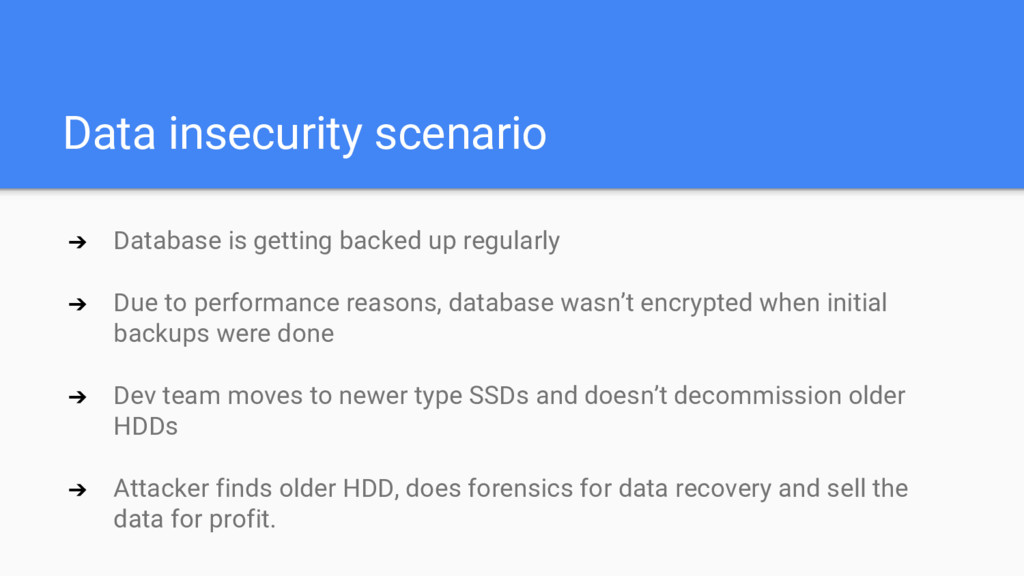 Data insecurity scenario ➔ Database is getting ...