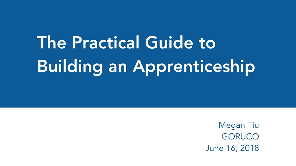The Practical Guide to Building an Apprenticesh...