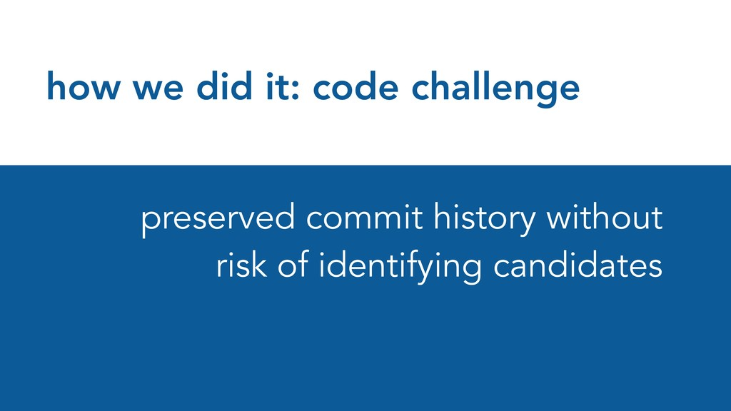 how we did it: code challenge preserved commit ...
