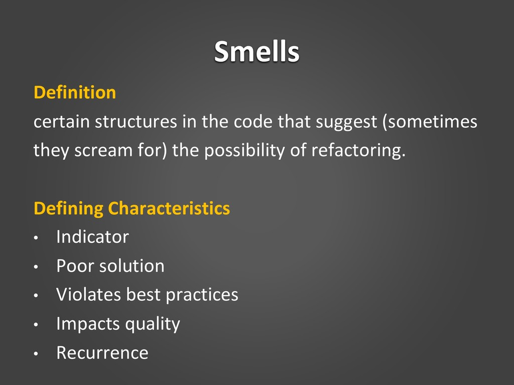 Smells Definition certain structures in the cod...
