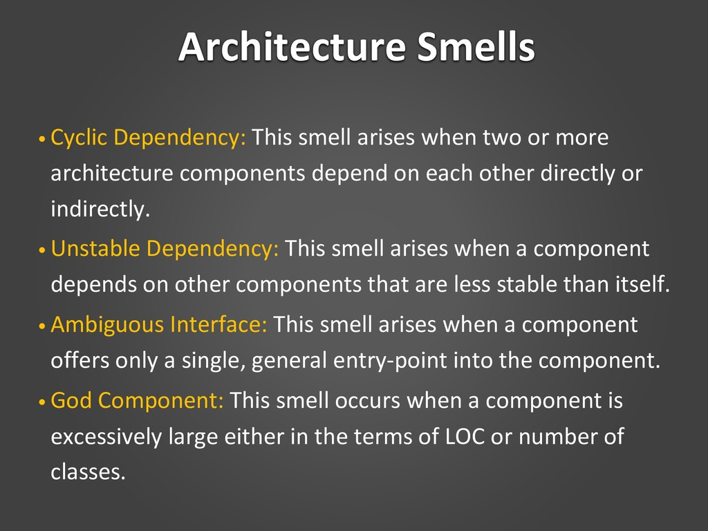 Architecture Smells • Cyclic Dependency: This s...
