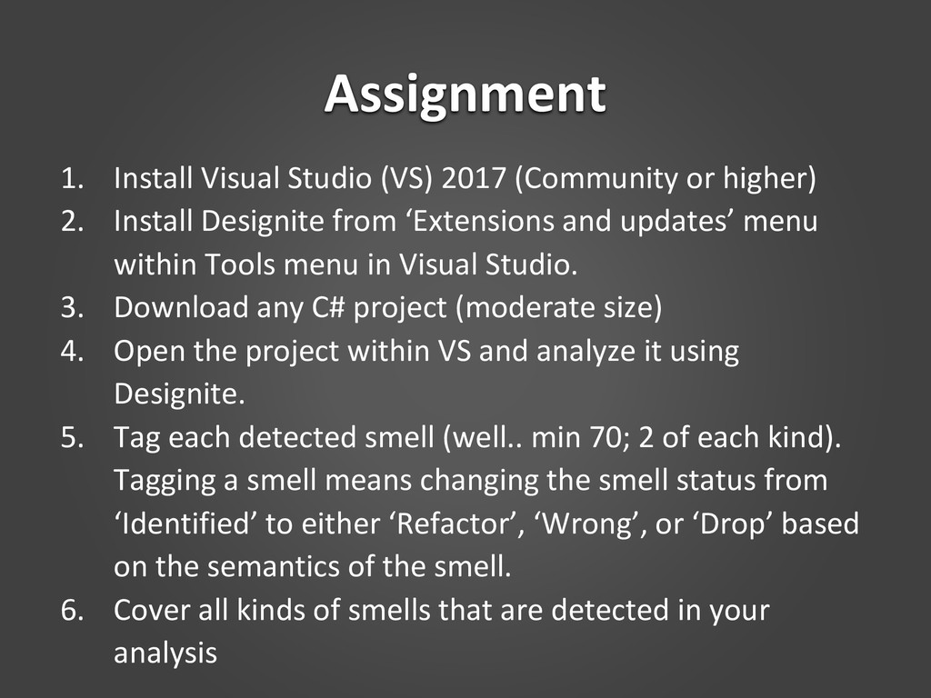 Assignment 1. Install Visual Studio (VS) 2017 (...