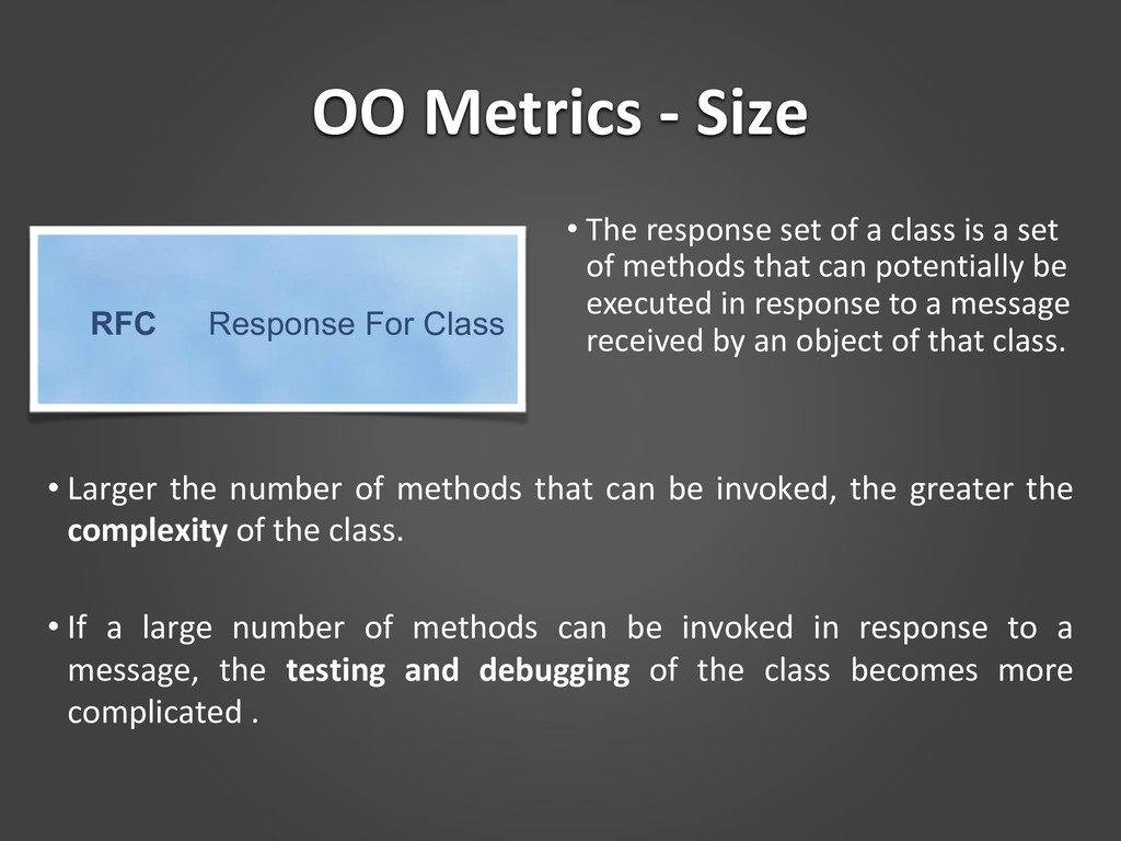 OO Metrics - Size • The response set of a class...