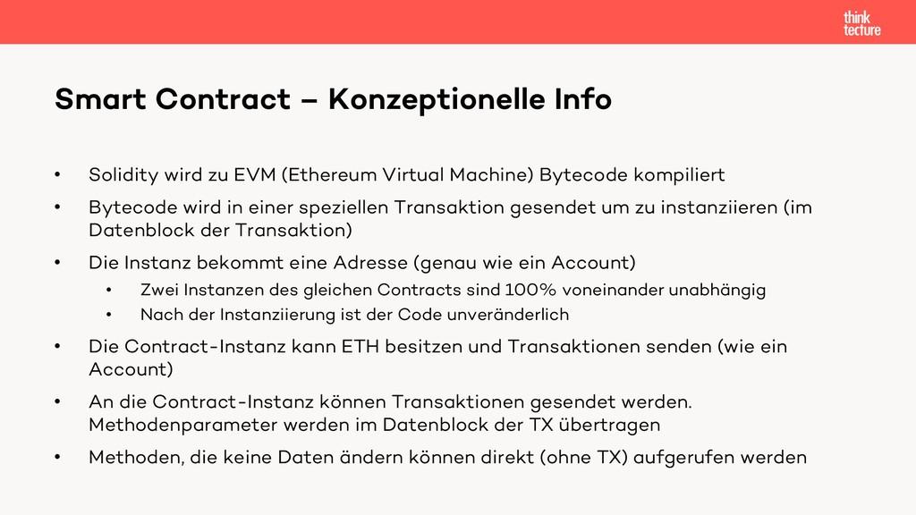 • Solidity wird zu EVM (Ethereum Virtual Machin...