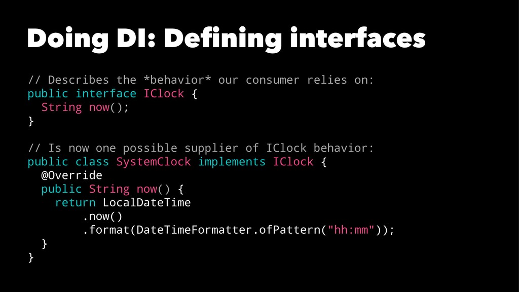 Doing DI: Defining interfaces // Describes the *...