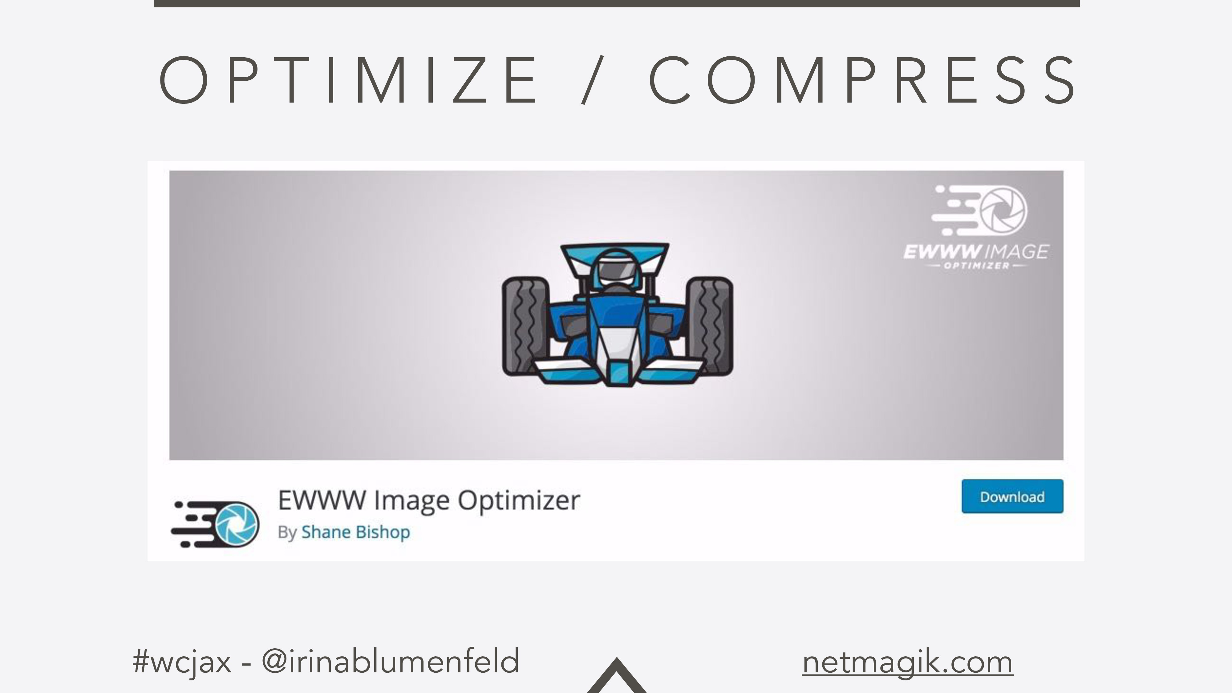 #wcjax - @irinablumenfeld netmagik.com O P T I ...