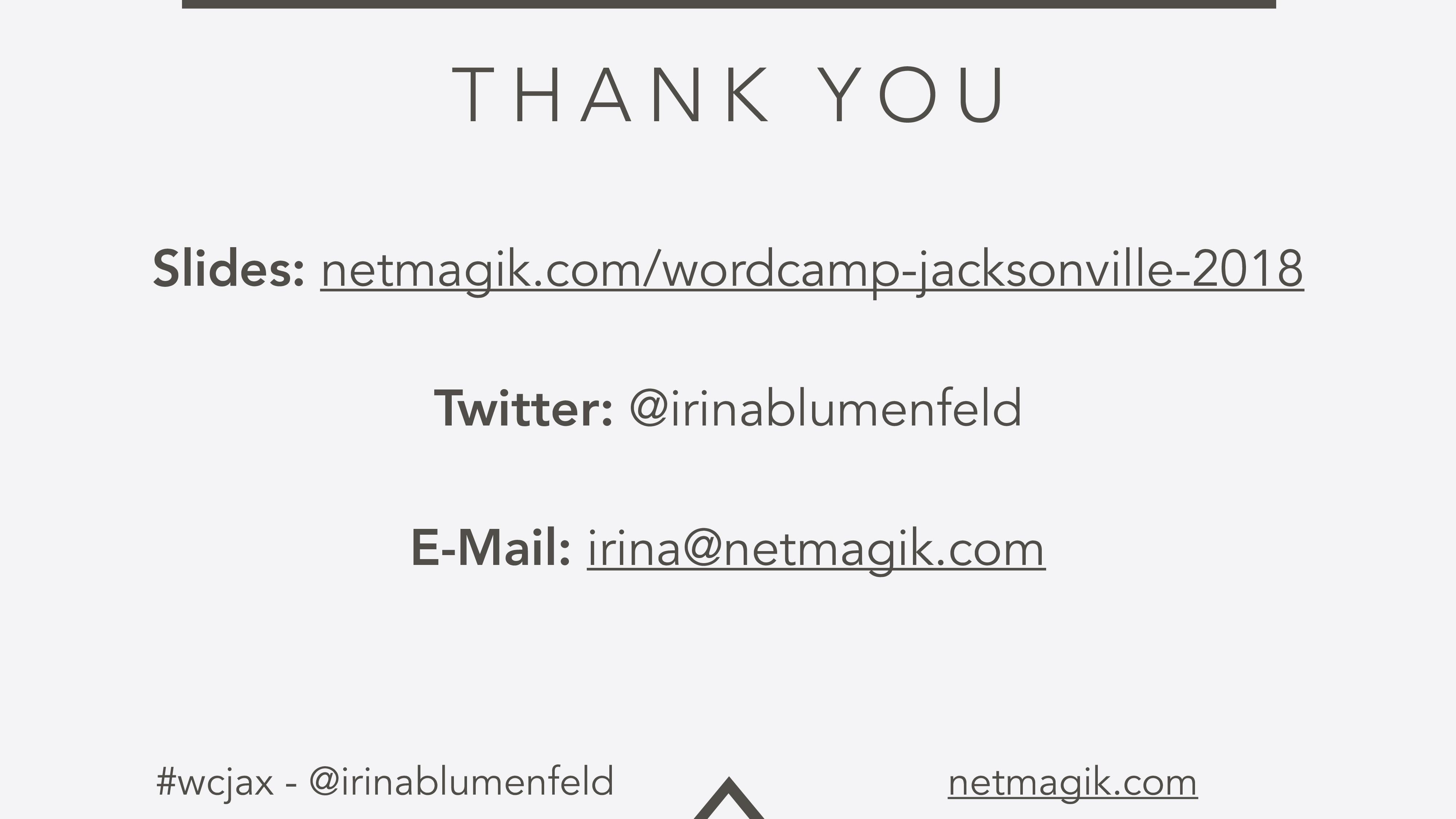 #wcjax - @irinablumenfeld netmagik.com T H A N ...