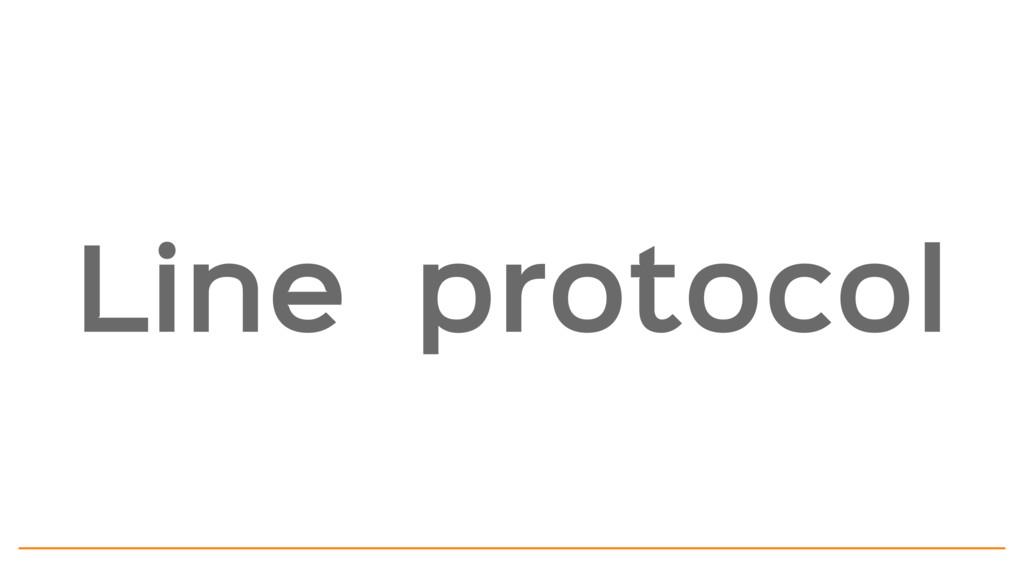Line protocol