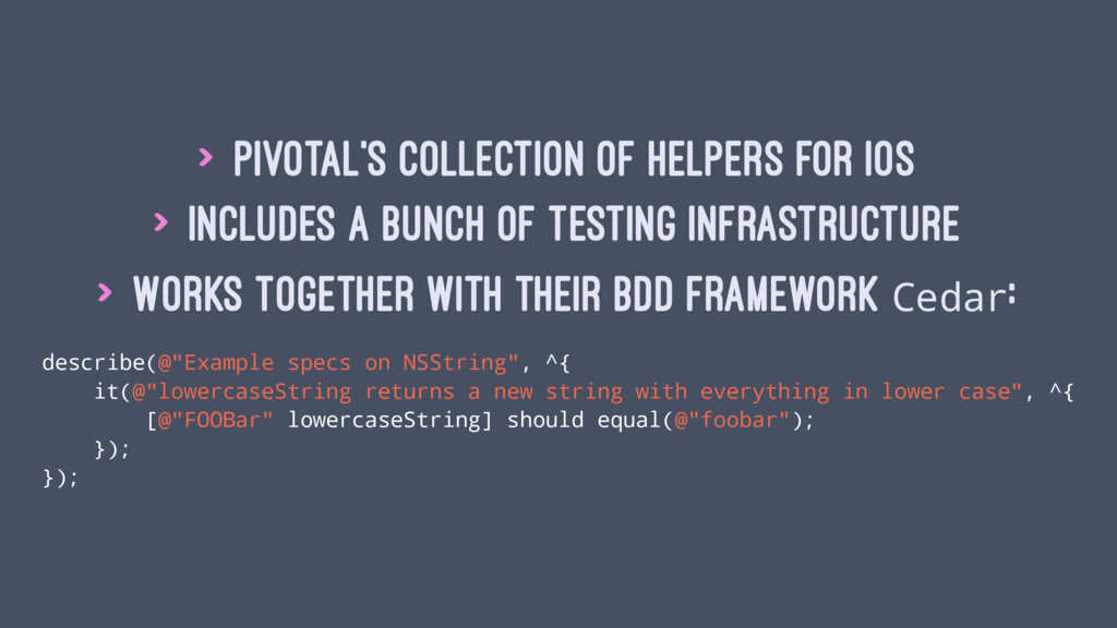 > Pivotal's collection of helpers for iOS > Inc...