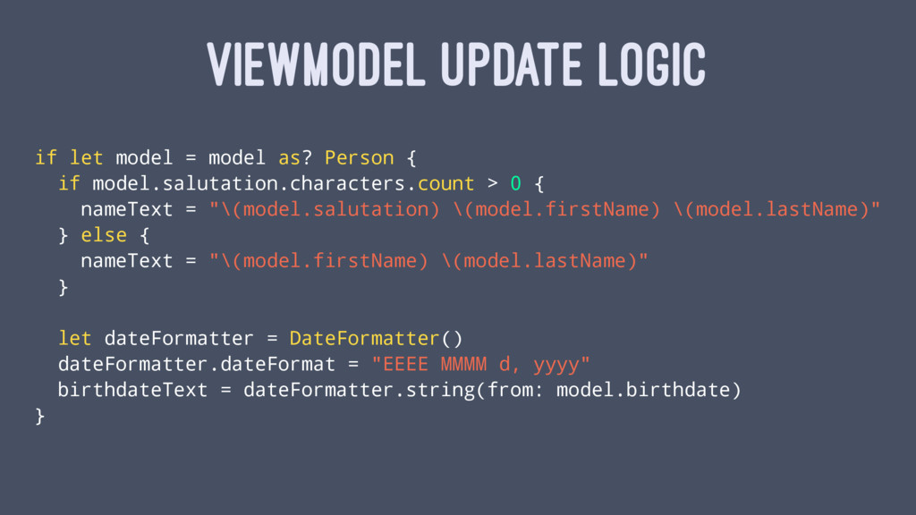 VIEWMODEL UPDATE LOGIC if let model = model as?...