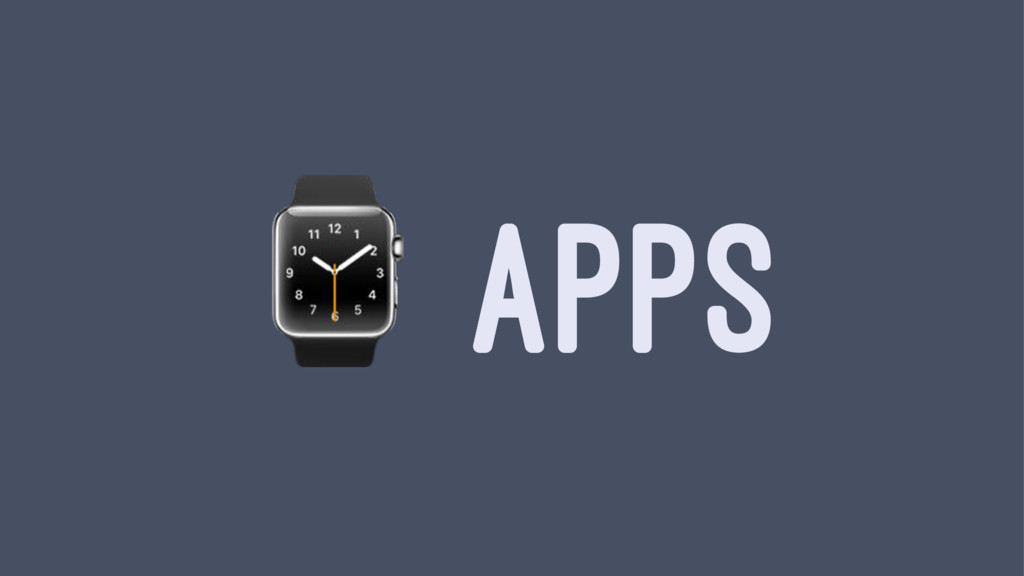 ⌚ APPS