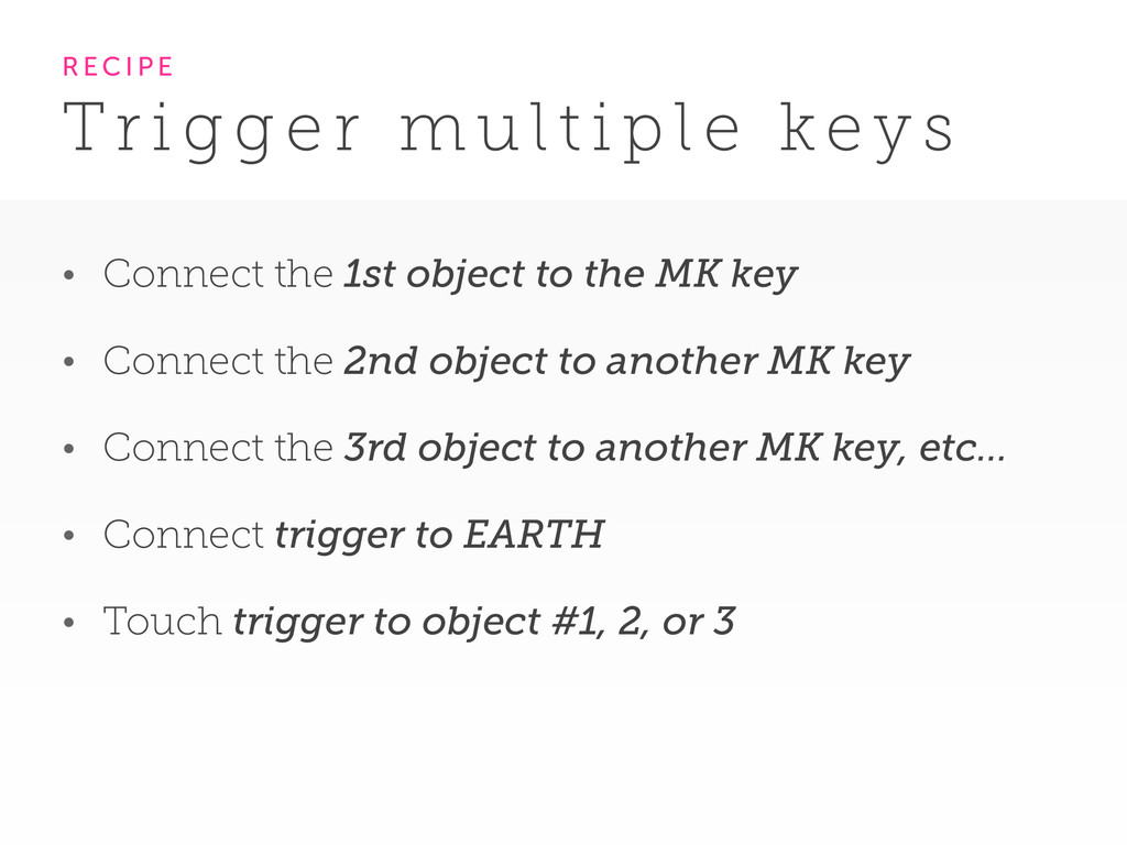 • Connect the 1st object to the MK key • Connec...