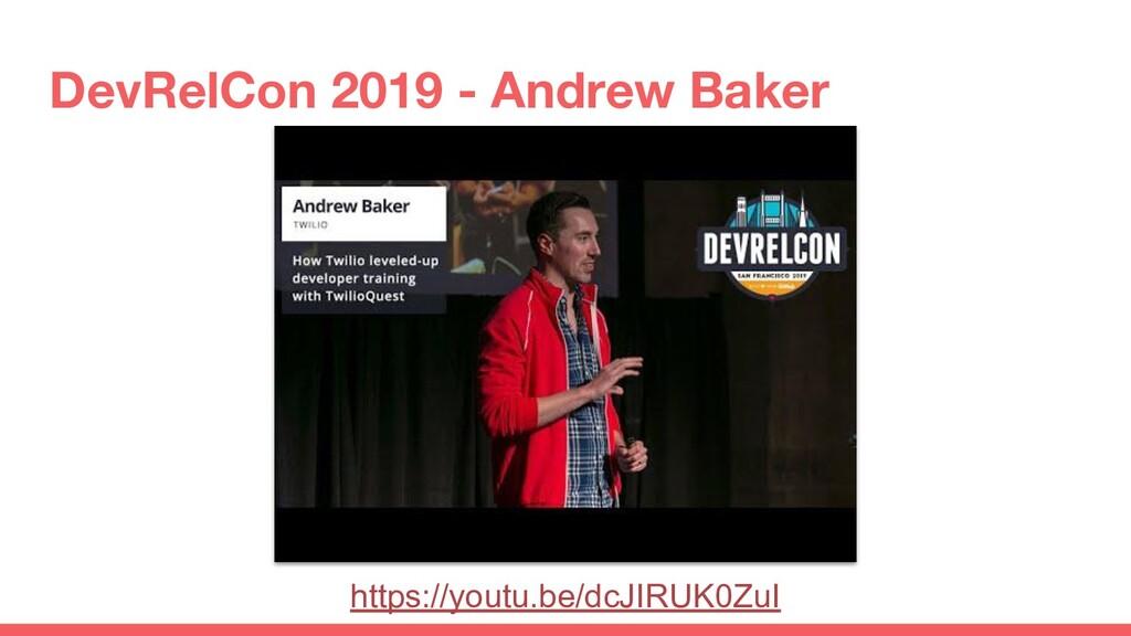 DevRelCon 2019 - Andrew Baker https://youtu.be/...