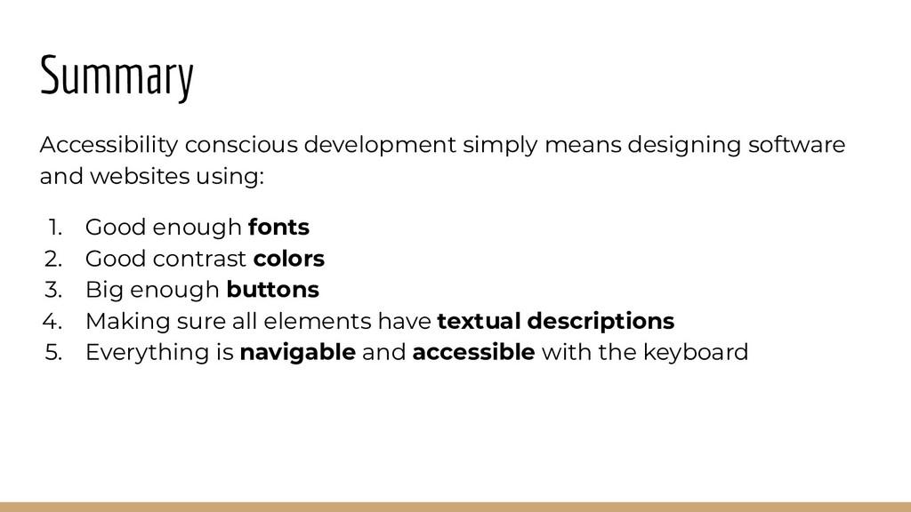 Summary Accessibility conscious development sim...