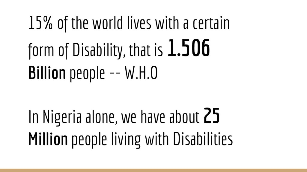 15% of the world lives with a certain form of D...