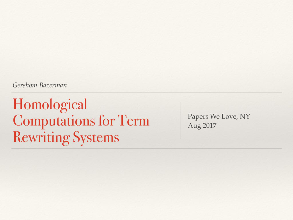 Gershom Bazerman Homological Computations for T...