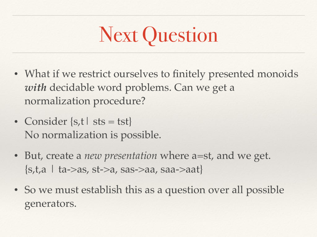Next Question • What if we restrict ourselves t...