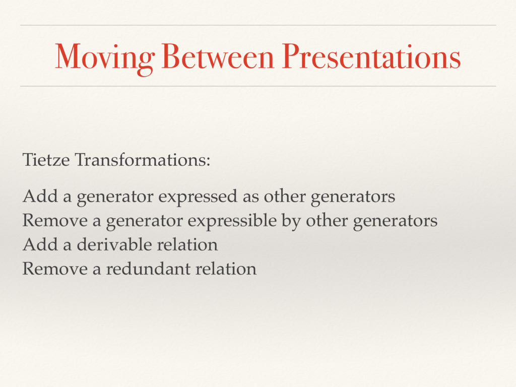 Moving Between Presentations Tietze Transformat...