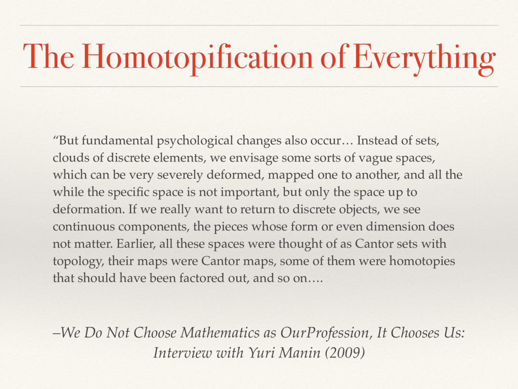 The Homotopification of Everything –We Do Not C...