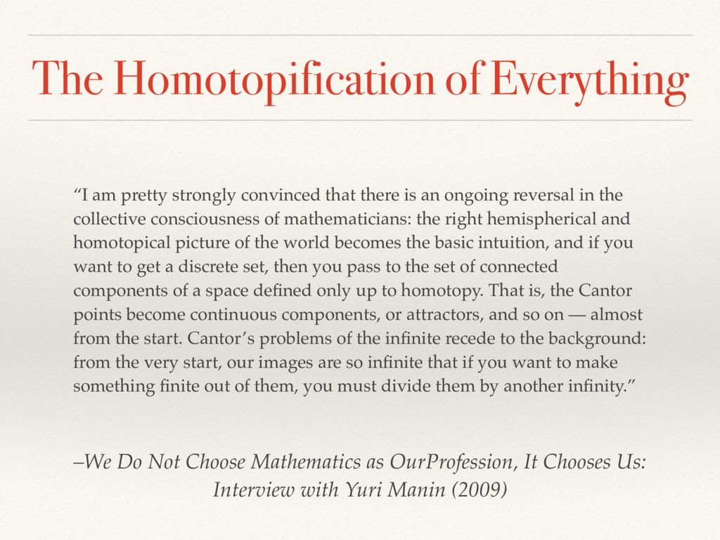 """The Homotopification of Everything """"I am pretty..."""