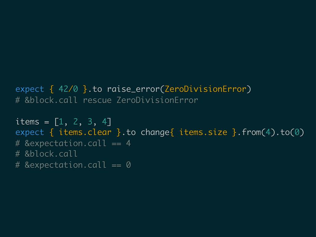 expect { 42/0 }.to raise_error(ZeroDivisionErro...
