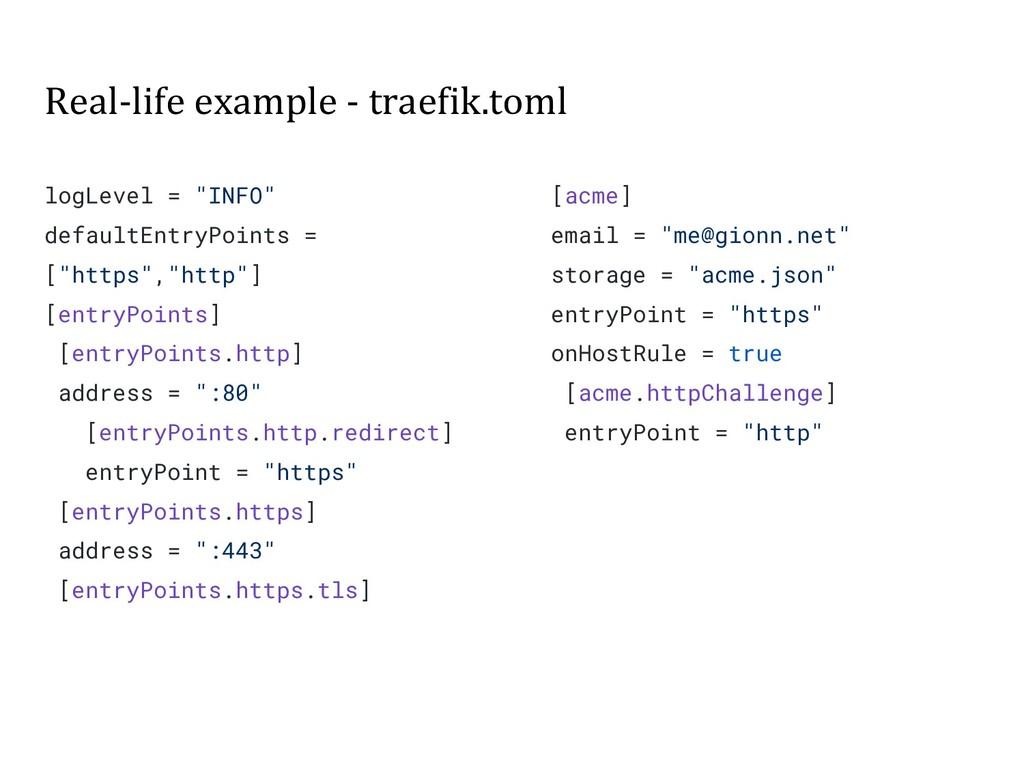 """Real-life example - traefik.toml logLevel = """"IN..."""
