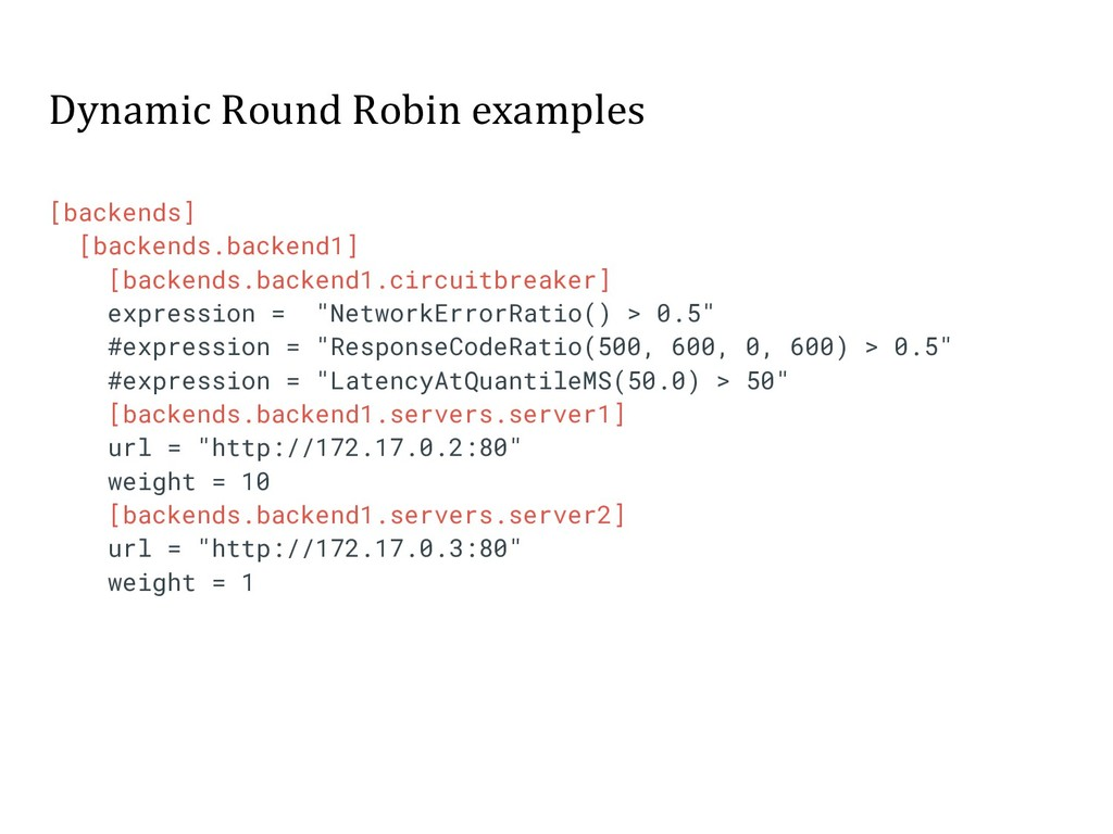 Dynamic Round Robin examples [backends] [backen...