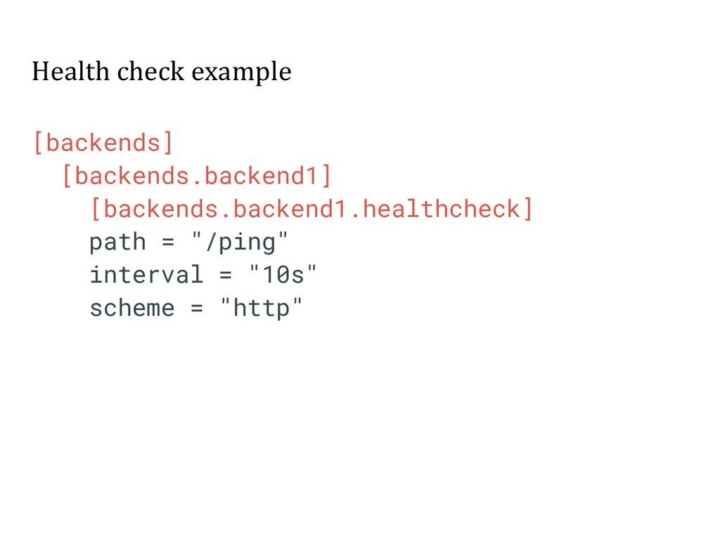 Health check example [backends] [backends.backe...