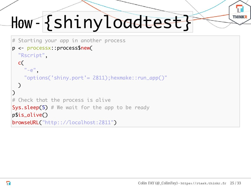 How - {shinyloadtest} # Starting your app in an...