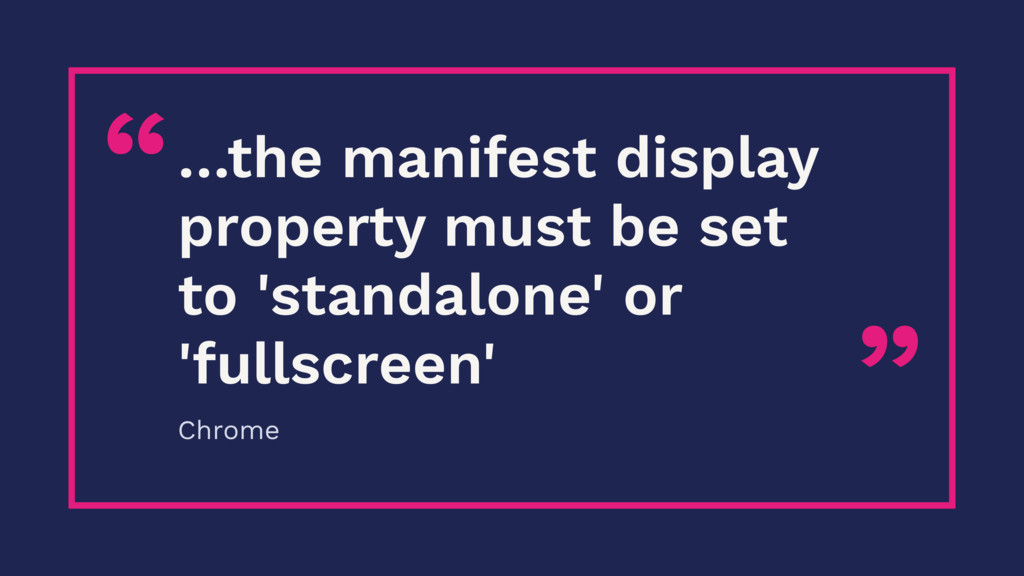 """ ""…the manifest display property must be set t..."