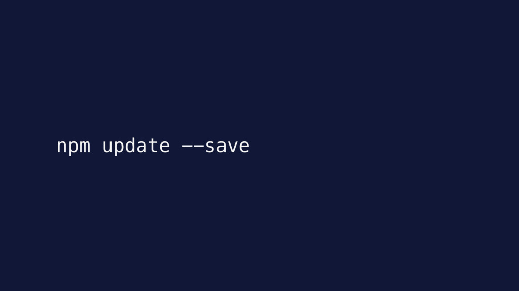 npm update --save