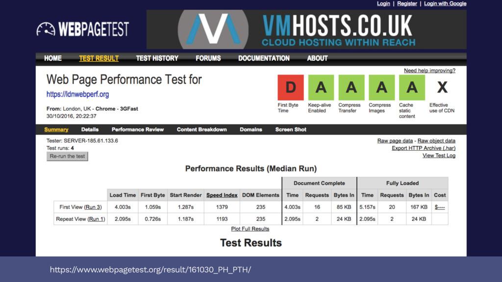 https:/ /www.webpagetest.org/result/161030_PH_P...