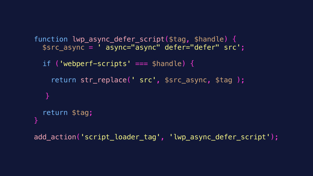 function lwp_async_defer_script($tag, $handle) ...