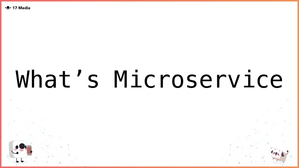 What's Microservice