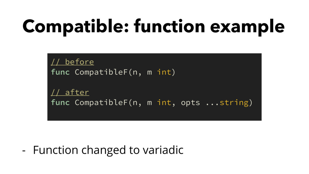 Compatible: function example - Function changed...