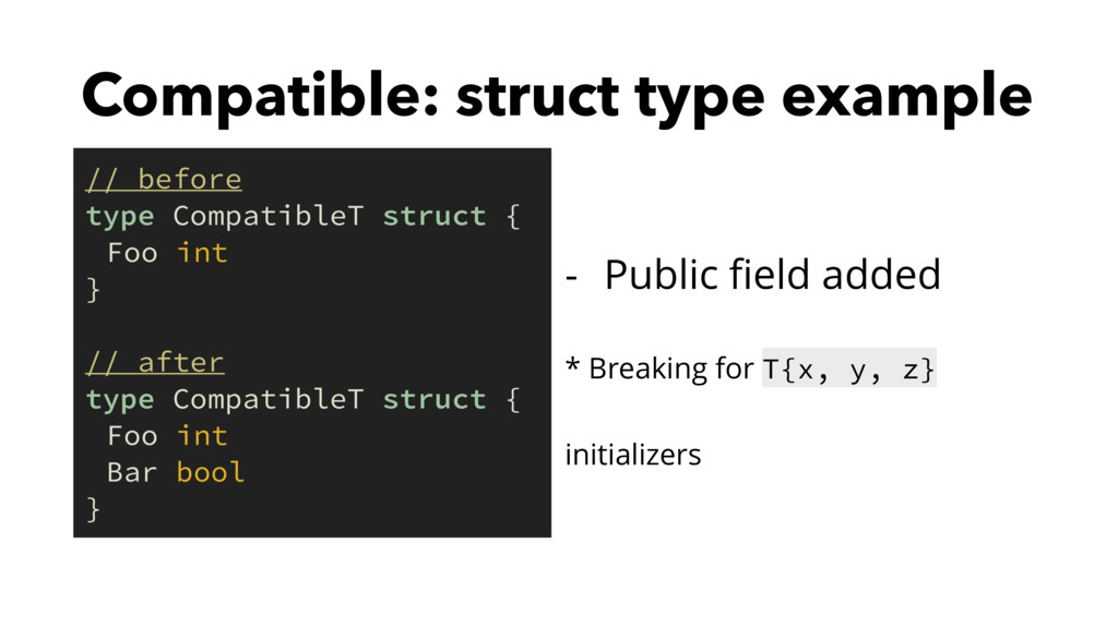 Compatible: struct type example - Public field a...