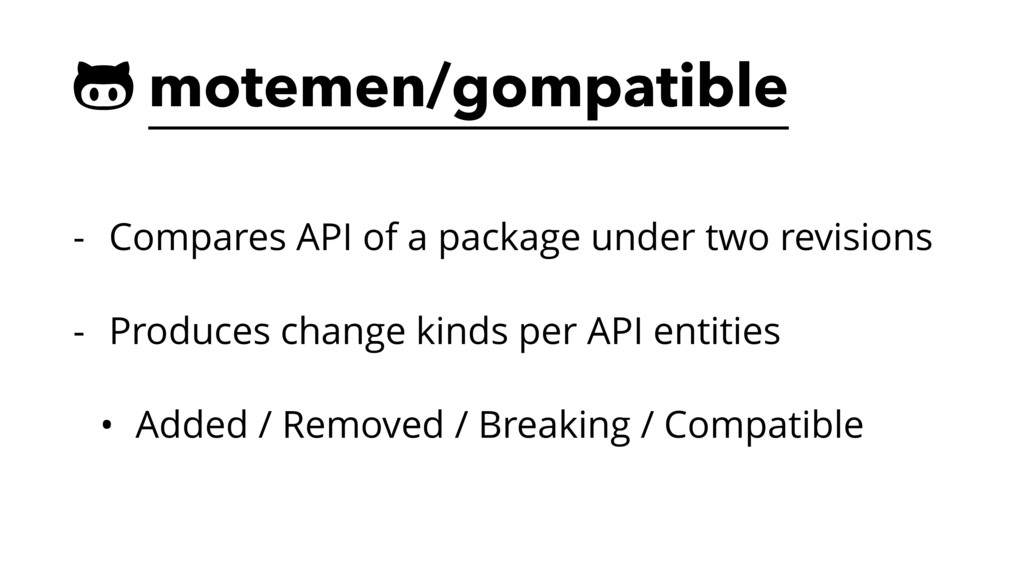 ! motemen/gompatible - Compares API of a packag...