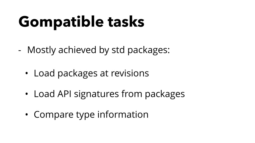 Gompatible tasks - Mostly achieved by std packa...