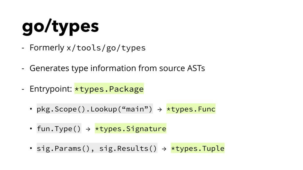 go/types - Formerly x/tools/go/types - Generate...