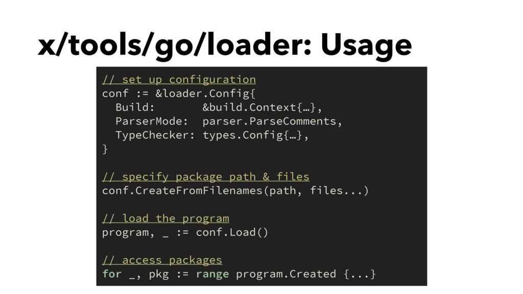 x/tools/go/loader: Usage // set up configuratio...