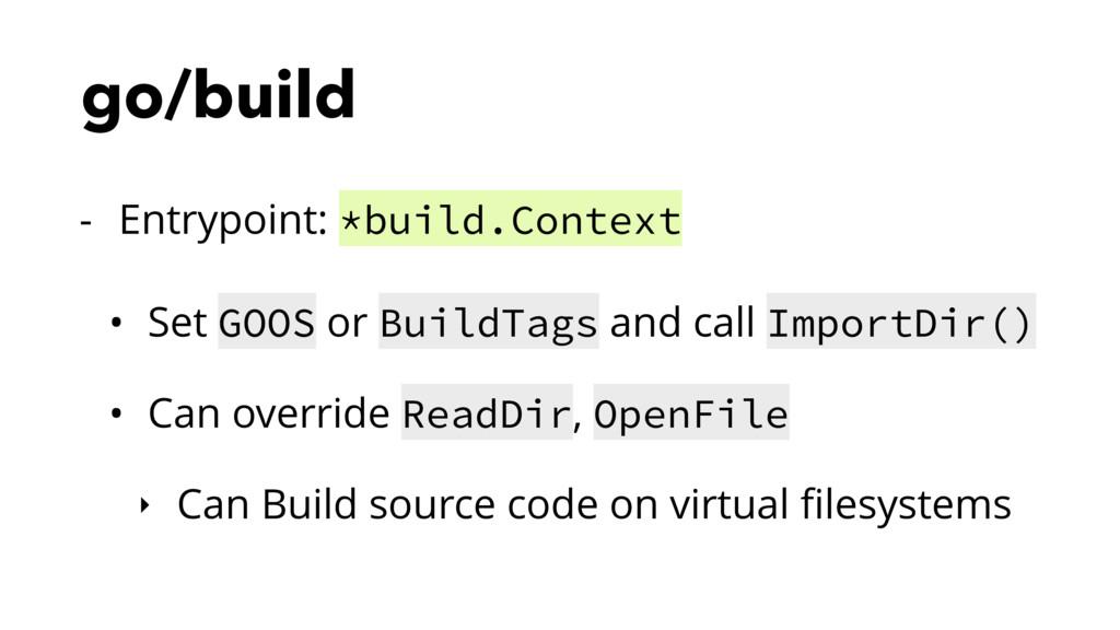 go/build - Entrypoint: *build.Context • Set GOO...