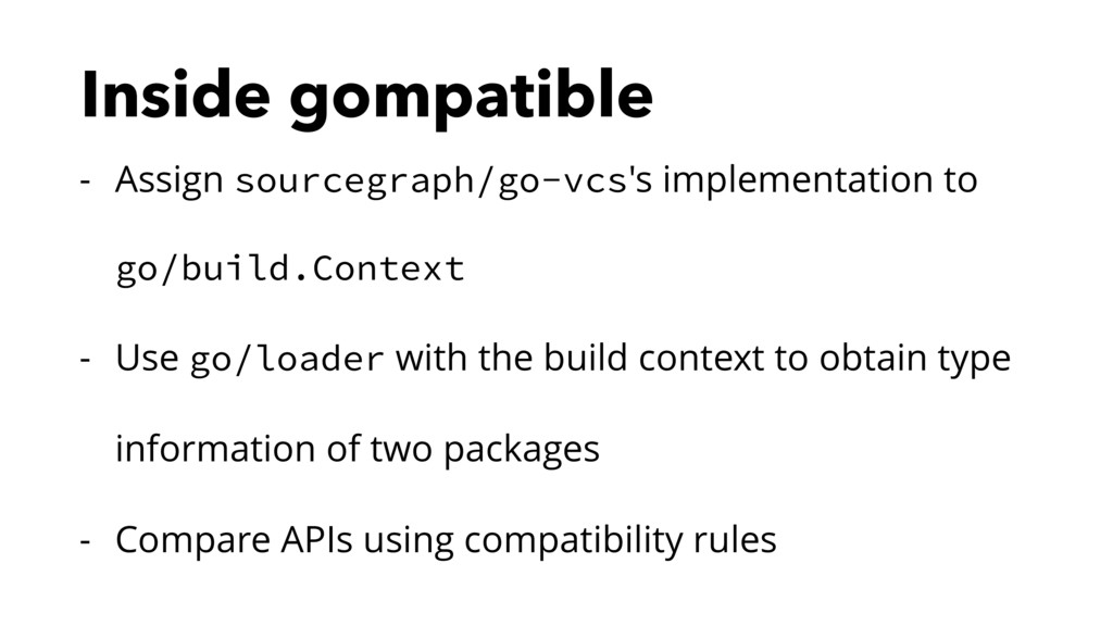 Inside gompatible - Assign sourcegraph/go-vcs's...