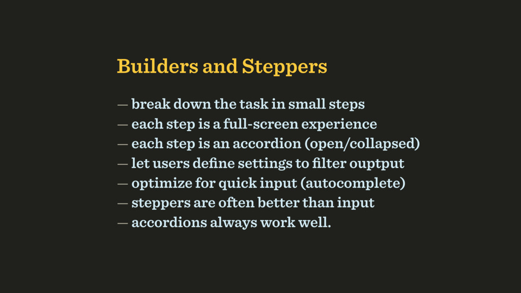 Builders and Steppers