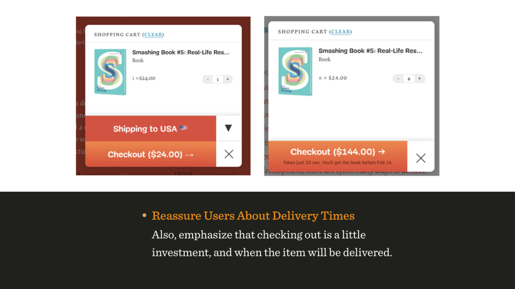 • Reassure Users About Delivery Times