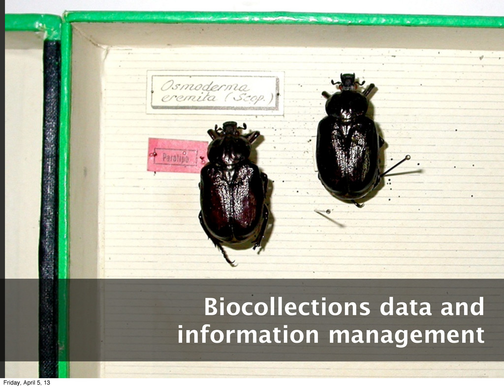 Biocollections data and information management ...